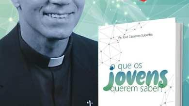"""Photo of Padre José Cassimiro lança livro """"O que os jovens querem saber?"""""""