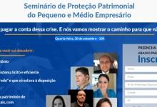 Foto de Seminário de Proteção Patrimonial do Pequeno e Médio Empresário informa como proteger seu patrimônio