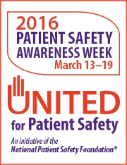 Patient Safety Awareness Week Draws Attention to Dangers Such as HAIs