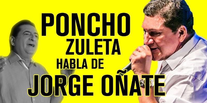 PONCHO ZULETA Y JORGE OÑATE 2
