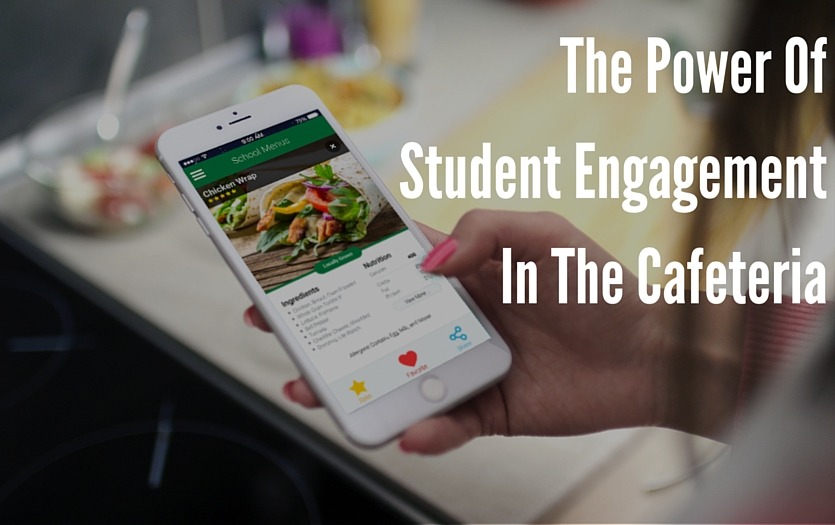 The Power Of Student Engagement In The Cafeteria