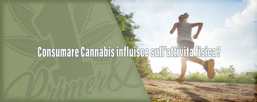 consumare-cannabis-influisce-sullattivita-fisica-1
