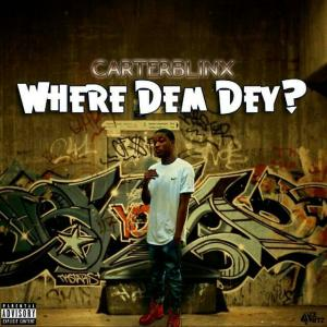 carterblinx-where dem dey
