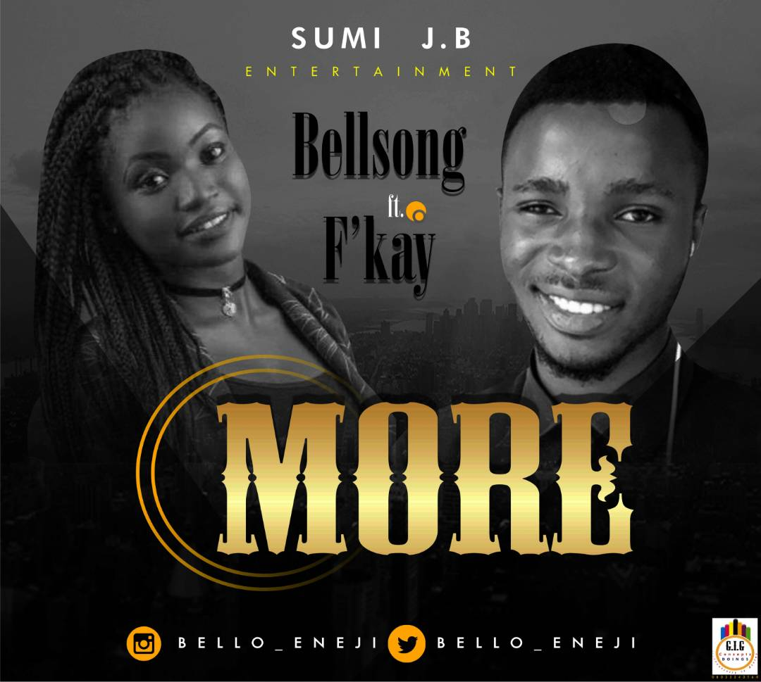 Audio: Bellsong ft F'kay - MORE
