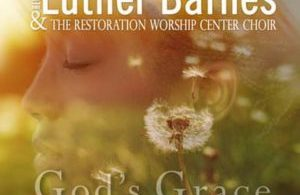 Free Download Luther Barnes – God's Grace (2017).