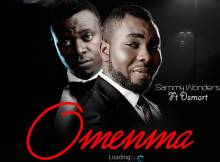 Sammy Wonders Ft. Dsmart – Omenma