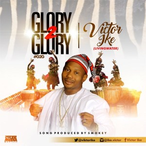Free mp3 Download Viktor Ike – Glory To Glory 2017