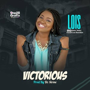Lois – Victorious