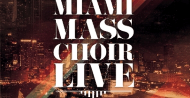 Miami Mass Choir Ft. Latin Christian Music – Good News