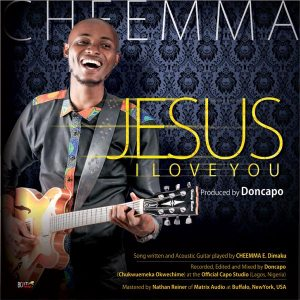 Free Mp3 Download Cheemma Jesus I Love You 2017