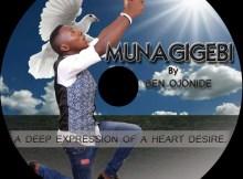Audio: Ben Ojonide - Munagigebi