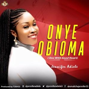 Jennifer Adiele – Onye Obioma
