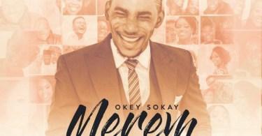Okey Sokay – Merem Something