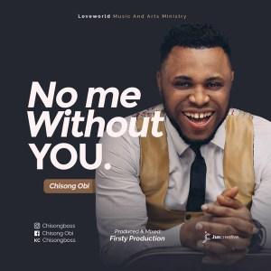 Chisong – No Me Without You