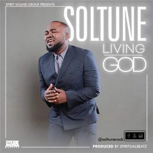 Soltune – Living God