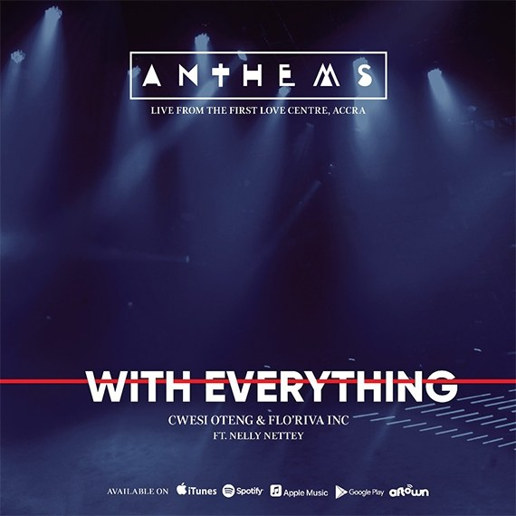 Cwesi Oteng Ft. Nelly Nettey – With Everything