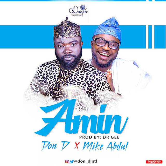 Amin by Don D Ft. Mike Abdul