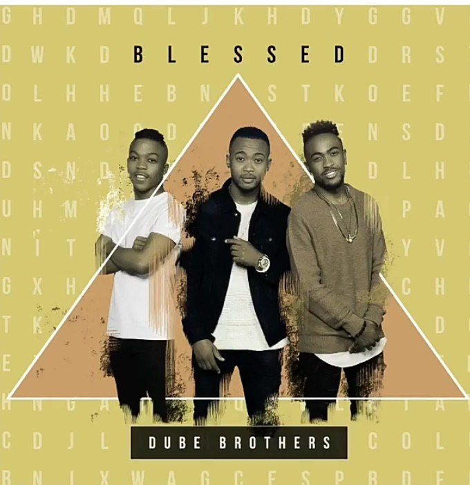 Dube Brothers – Blessed Mp3