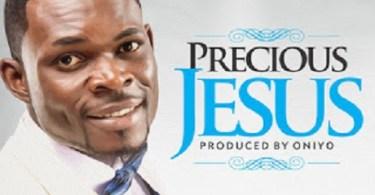 Download Music: Precious Jesus Mp3 by Fido Cleff