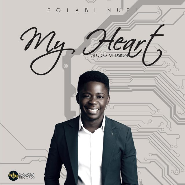 My Heart (Studio Version) by Folabi Nuel