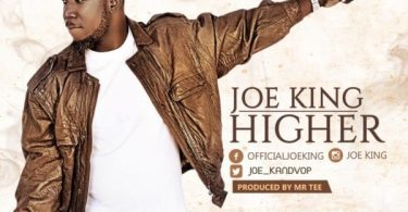 Download Higher Mp3 by Joe King + Music Video