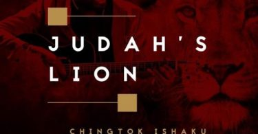 Pst. Chingtok Ishaku - Judah's Lion Ft. Nathaniel Bassey