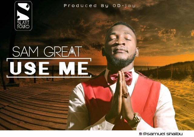 Sam Great - Use Me