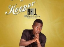 Download Music: My Keeper by Rohill