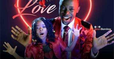 Download Music: Wonder Love Mp3 by Bamilaw Ft. Sharon Bamilaw