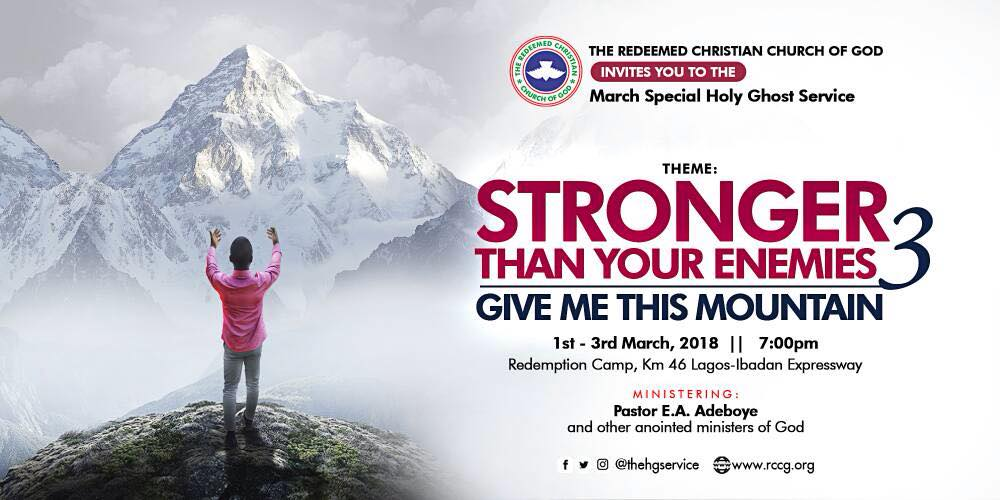 RCCG March 2018 Special Holy Ghost Service. THEME: Stronger Than Your Enemies 3 » 1st – 3rd March