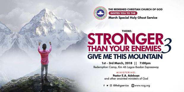 Stronger Than Your Enemies Part 3 @RCCG Special Holy Ghost Service. 1st – 3rd March 2018
