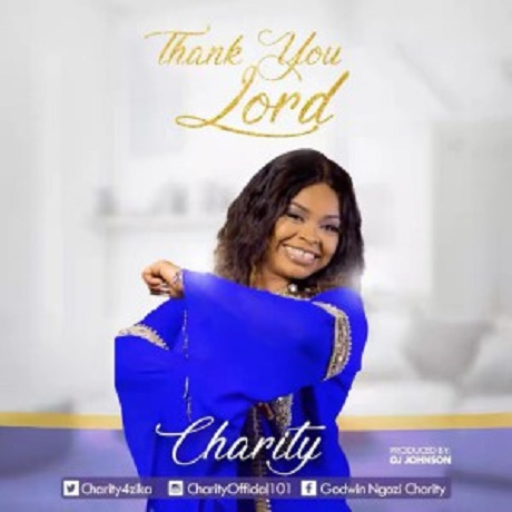 Download Music: Thank You LordMp3 +lyrics by Charity