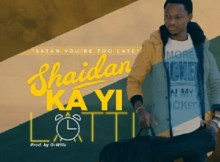 Download Music: Shaidan Ka Yi Latti Mp3+ lyrics by Emmy Wonder
