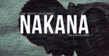 Download Music: Nakana Mp3 by Paul Payne X Dj Victor
