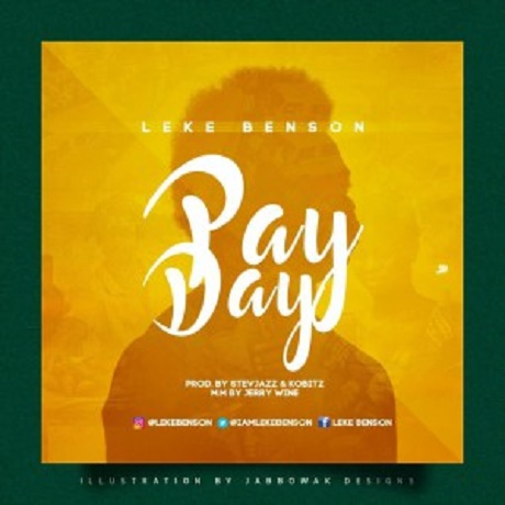 Download Music: Pay day mp3 by Leke Benson