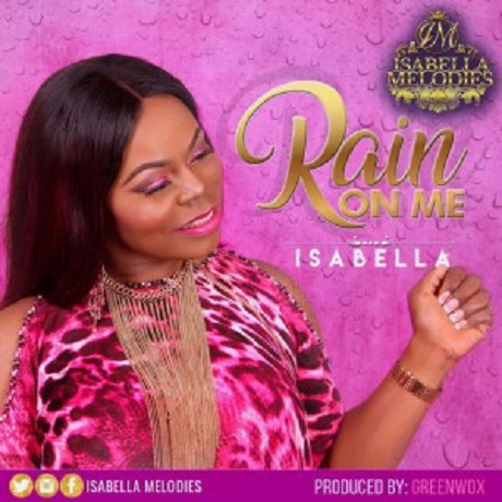 Download Music: Rain On Me Mp3 by Isabella