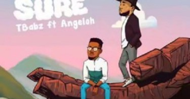 Download Music: For Sure mp3 by TBabz Ft. Angeloh