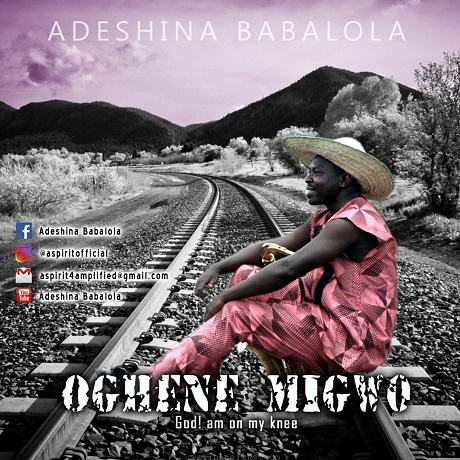 Download Music: Oghene Migwo Mp3 By Aspirit