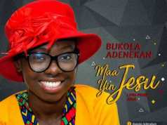 Download Music: Maa Yin Jesu Mp3 By Bukola Adenekan