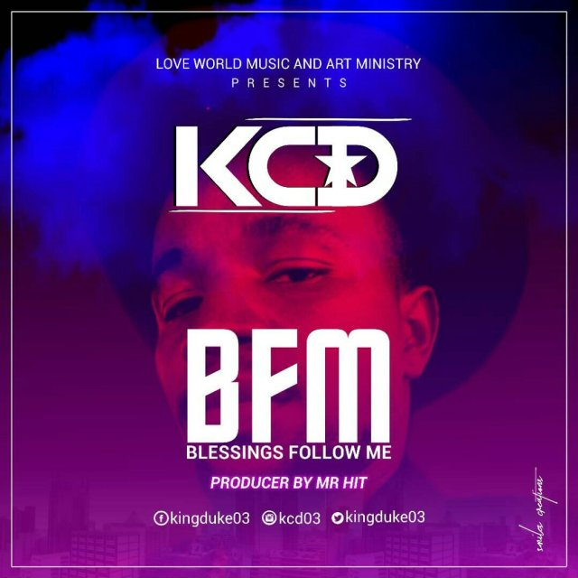 Download Music: Blessings Follow You Mp3 By KCD