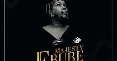 Download Music: Majesty (Ebube) Mp3 By KSB