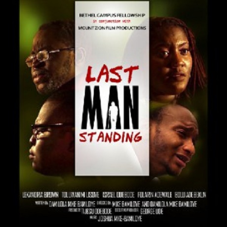 "[Watch & Download]""Last Man Standing"" By Mount Zion Film"