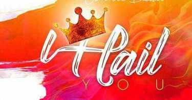 Download Music: Hail You Mp3 By Sonnie Badu