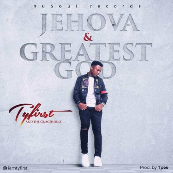 Download Music: Jehova Mp3 By TY First