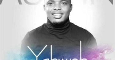 Download Music: Yahweh Mp3 By Austin