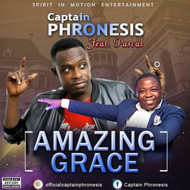 Download Music: Amazing Grace Mp3 By Captain Phronesis Ft. Pascal