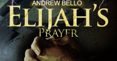 Download Music Elijah's Prayer Mp3 By Andrew Bello Ft. Mike Abdul
