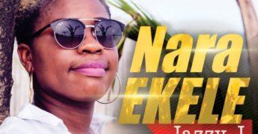 Download Music Nara Ekele Mp3 By Jazzy J