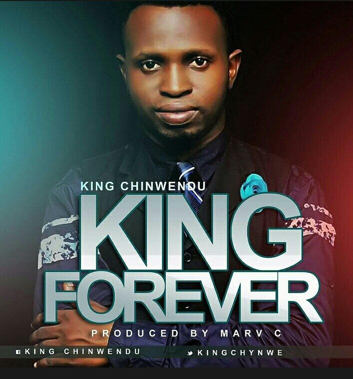"""Download Music """"king forever"""" Mp3 +Lyrics By king chinwendu"""