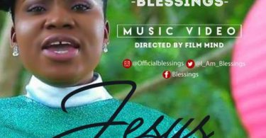 """Download Music & Watch Video """"Jesus Has The Final Say"""" By Blessings"""
